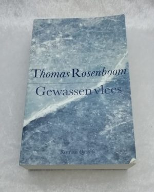 Gewassen vlees. Thomas Rosenboom