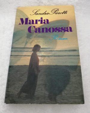 Maria Canossa. Sandra Paretti