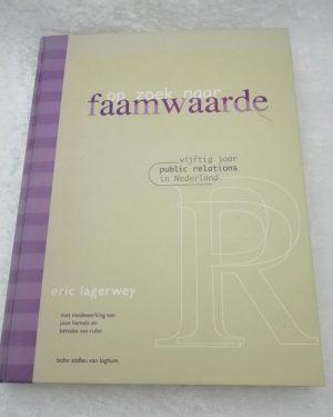 Op zoek naar faamwaarde, Eric Lagerwey