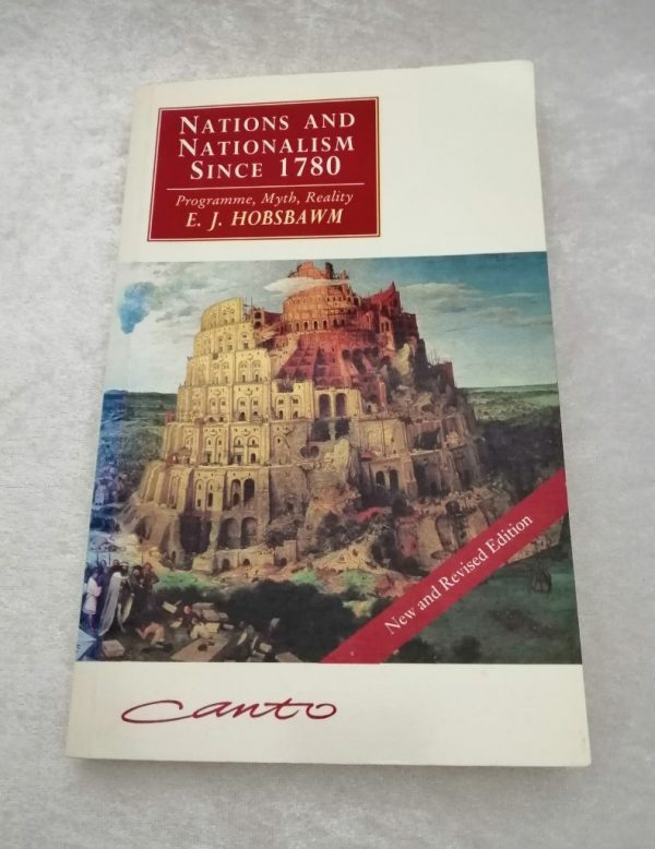 Nations and Nationalism since 1780, E.J. Hobsbawm